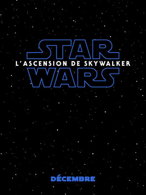 Star Wars, l'ascension de Skywalker (FR1petit)